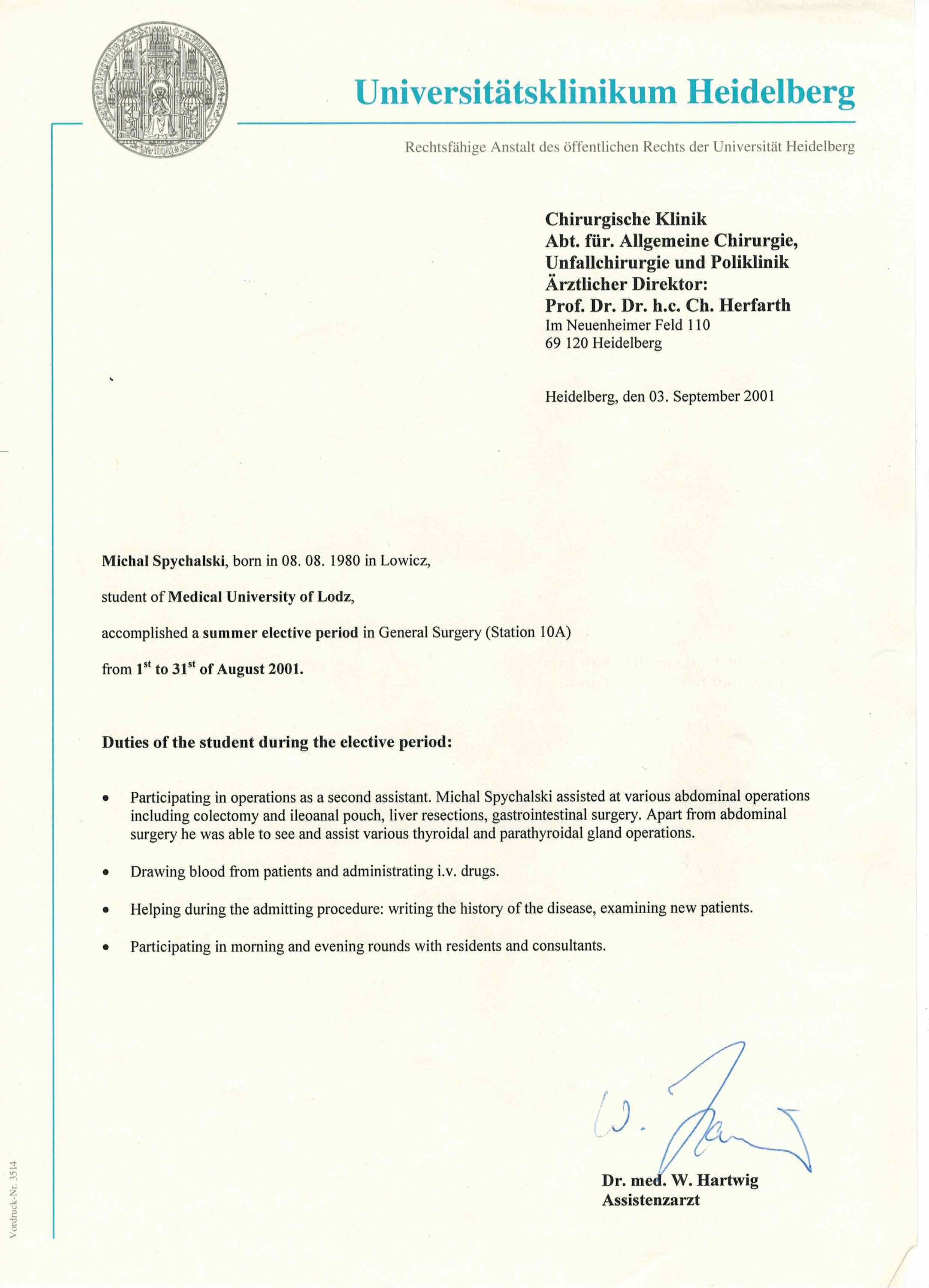 1.Klinika Chirurgii Przewodu Pokarmowego Uniwersytet w Heidelbergu – Niemcy (2001)